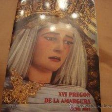 Libros de segunda mano: XVI, PREGON DE LA AMARGURA, CADIZ, 2001. Lote 21625317