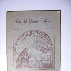 Libros de segunda mano: VIDA DEL GLORIOSO CONFESOR, SAN PASCUAL BAILON 1959. Lote 21680222