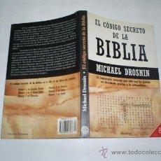 Libros de segunda mano: EL CÓDIGO SECRETO DE LA BIBLIA MICHAEL DROSNIN PLANETA 2000 RM40828. Lote 21815968