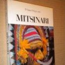 Libros de segunda mano: MITSINARI :LA BIOGRAFÍA DEL OBISPO ENRIQUE VERIUS / XAVIER VERGES. Lote 25214429