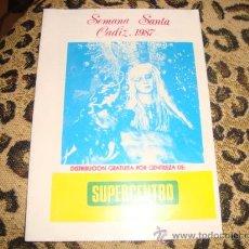 Libros de segunda mano: LIBRITO SEMANA SANTA DE CADIZ 1987 , CADIZ, FOTO VIRGEN. Lote 22624545