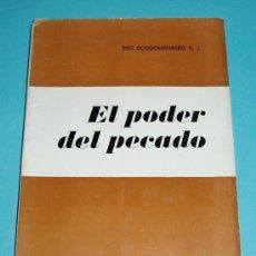 Libros de segunda mano: EL PODER DEL PECADO. PIET SCHOONENBERG S.J.. Lote 23954483