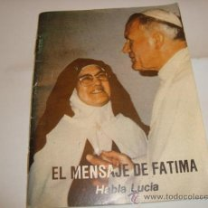 Libros de segunda mano: EL MENSAJE DE FATIMA , HABLA LUCIA. Lote 22880002
