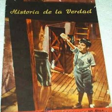 Libros de segunda mano: HISTORIA DE LA VERDAD - ( EL CATECISMO DEL HOGAR ) - 1957 - PRECIOSO-IMPORTANTE LEER DESCRIPCION. Lote 23159743