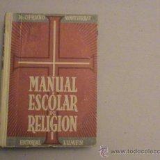 Libros de segunda mano: MANUAL ESCOLAR DE RELIGIÓN. Lote 173103069
