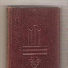 Libros de segunda mano: IMITACIÓN DE CRISTO .- THOMAS DE KEMPIS /// CRISOL Nº 57. Lote 157866401