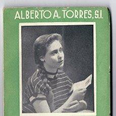 Libros de segunda mano: 7238 - ÁBRANOS LA VERDAD - ALBERTO A. TORRES S.L. - 3ª EDIC - EDIT SAL TERRAE (SANTANDER). Lote 24025923