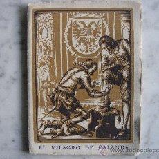 Gebrauchte Bücher - EL MILAGRO DE CALANDA,TERUEL III CENT Y XIX CENTERARIO DE LA VIRGEN DEL PILAR DE ZARAGOZA .AÑO 1940. - 24159259