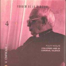 Libros de segunda mano: TARANCON - CONVERSES AMB UN CARDENAL VALENCIÀ - FÚLVIA NICOLÀS. Lote 155597028