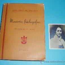 Libros de segunda mano: MANUSCRITOS AUTOBIOGRÁFICOS. HISTORIA DE UN ALMA. SANTA TERESA DEL NIÑO JESÚS.FOTOGRAFÍA DE LA SANTA. Lote 25390901
