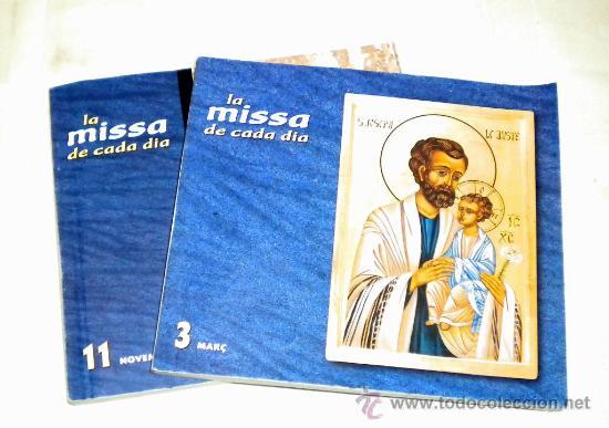 LA MISSA DE CADA DÍA EN CATALÁN MES 3 - Y 11 (Libros de Segunda Mano - Religión)