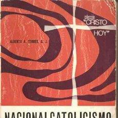 Libros de segunda mano: NACIONALCATOLICISMO - LOS MIMBRES DEL CREYENTE - S.J. ALBERTO A. TORRES. Lote 26304921