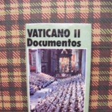 Libros de segunda mano: VATICANO II - DOCUMENTOS - B. A. C. 1991. Lote 26319346