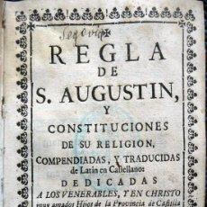 Libros de segunda mano: REGLA DE SAN AGUSTIN Y CONSTITUCIONES DE SU RELIGION - MADRID 1719. Lote 26414434