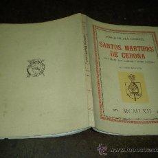 Libros de segunda mano: JOAQUIN PLA CARGOL SANTOS MARTIRES DE GERONA (SAN FELIX SAN NARCISO Y OTROS SANTOS) GERONA 1962. Lote 26663386