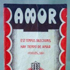 Libros de segunda mano: LIBRO, AMOR, REMIGIO VILARIÑO, SJ, RELIGION, CAMINOS DE LA VIDA. Lote 27866042