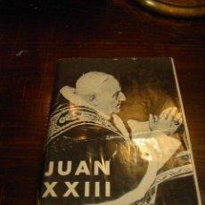 Libros de segunda mano: JESUS SANCHEZ DIAZ, JUAN XXIII, EDICIONES PAULINAS, 1959. Lote 27345447