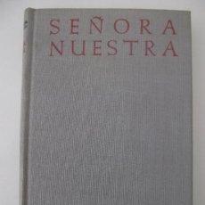 Libros de segunda mano: NUESTRA SEÑORA. JOSÉ MARÍA CABODEVILLA. BAC. 1963. Lote 27541301