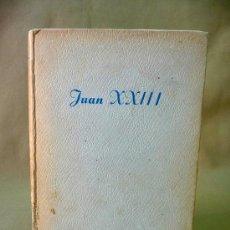 Libros de segunda mano: LIBRO, JUAN XXIII, JESUS SANCHEZ DIAZ, EDICIONES PAULINAS, 1959. Lote 27731783