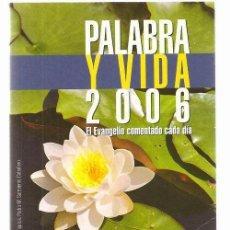 Libros de segunda mano: PALABRA Y VIDA * PUBLICACIONES CLARETIANAS * ORACIONES*. Lote 27798939