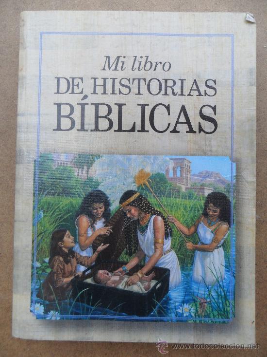 MI LIBRO DE HISTORIAS BIBLICAS - 2006 (Libros de Segunda Mano - Religión)