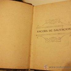 Libros de segunda mano: ANCORA DE SALVACION - J. MACH - AÑO 1948 - COMPLETO Y ENTERO -. Lote 27975971