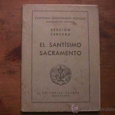 Libros de segunda mano: CANTORAL GREGORIANO POPULAR, EL SANTISIMO SACRAMENTO, BALMES, SIN DATAR. Lote 28049833
