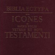 Libros de segunda mano: BIBLIA ECTYPA. CHRISTOPHORO WEIGELIO. EDICIÓN FACSÍMIL . Lote 150180360