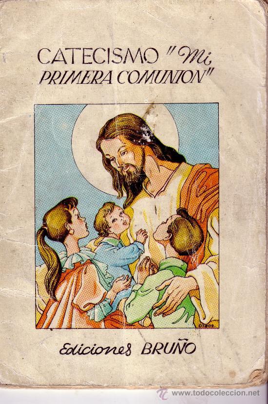 CATECISMO MI PRIMERA COMUNION - EDICIONES BRUÑO (Libros de Segunda Mano - Religión)