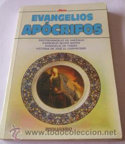 EVANGELIOS APÓCRIFOS PROTOEVANGELIO DE SANTIAGO, EVANGELIO SEUDO MATEO, EVANGELIO DE TOMÁS, HISTORIA (Libros de Segunda Mano - Religión)