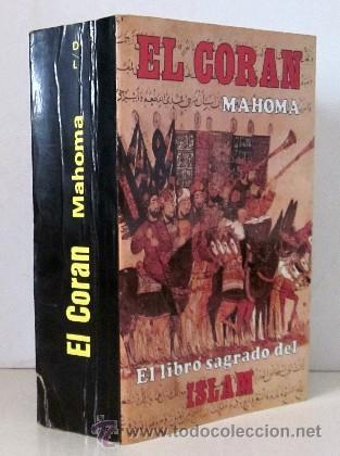 EL CORAN - EL LIBRO SAGRADO DEL ISLAM (Libros de Segunda Mano - Religión)