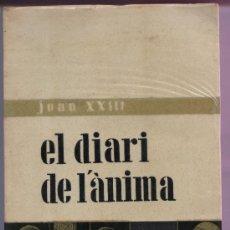 Libros de segunda mano: EL DIARIO DEL ALMA EL DIARI DE L'ÀNIMA. Lote 28459235