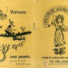 Libros de segunda mano: CATECISMO DEL SAGRADO CORAZÓN PARA EL CERTAMEN NACIONAL DEL AÑO SANTO (1950). Lote 28539686
