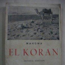 Libros de segunda mano: EL KORAN - MAHOMA. Lote 28793868