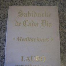 Libros de segunda mano: SABIDURIA DE CADA DIA - MEDITACIONES, POR LAURO TREVISAN - EDITORA DA MENTE - BRASIL - 1992. Lote 28907334