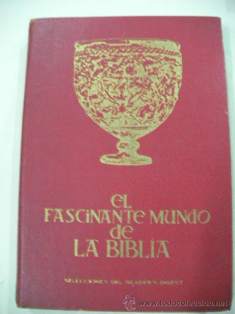EL FASCINANTE MUNDO DE LA BIBLIA (Libros de Segunda Mano - Religión)