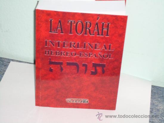 LA TORÁH.INTERLINEAL HEBREO-ESPAÑOL (Libros de Segunda Mano - Religión)