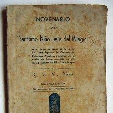 Libros de segunda mano: NOVENARIO AL SANTISIMO NIÑO JESUS DEL MILAGRO 1944. Lote 29476624