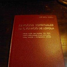 Libros de segunda mano: LUIS EGUIA REZOLA, EJERCICIOS ESPIRITUALES DE S.IGNACIO DE LOYOLA, GRAN ENCICLOPEDIA VASCA, 1970. Lote 29507797