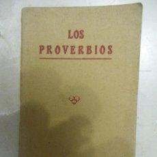 Libros de segunda mano: LOS PROVERBIOS. (1922). Lote 29579994
