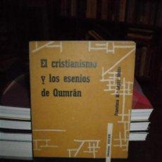 Libros de segunda mano: EL CRISTIANISMO Y LOS ESENIOS DE QUMRAN. Lote 29658517