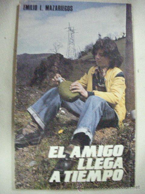 EL AMIGO LLEGA A TIEMPO DE EMILIO MAZARIEGOS (EM1) (Libros de Segunda Mano - Religión)