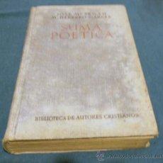 Libros de segunda mano: SUMA POETICA , JOSE MARIA PEMAN, M. HERRERO GARCIA,PRIMERA EDICION. Lote 30281693