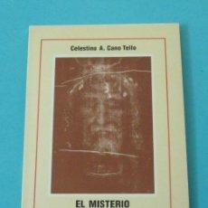Libros de segunda mano: EL MISTERIO DE LA SÁBANA SANTA. CELESTINO A. CANO TELLO. Lote 170580818