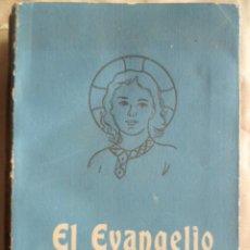 Libros de segunda mano: EL EVANGELIO DE LA ESCUELA Y DEL HOGAR, 1952, 303 PAG. EDICIONES PAULINAS. Lote 30638354