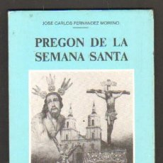 Libros de segunda mano: PREGON DE LA SEMANA SANTA - SAN FERNANDO, 1983 A-SESANTA-411. Lote 129979606