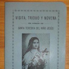 Libros de segunda mano: VISITA, TRIDUO Y NOVENA EN HONOR DE STA, TERESITA DEL NIÑO JESÚS. BURGOS 1936. Lote 31272243