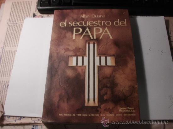 EL SECUESTRO DEL PAPA ALLAN DUANE. 1979. L 537 (Libros de Segunda Mano - Religión)