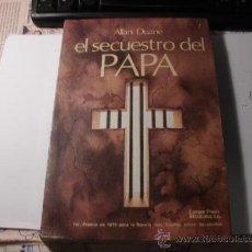 Libros de segunda mano: EL SECUESTRO DEL PAPA ALLAN DUANE. 1979. L 537. Lote 31402120
