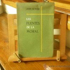 Libros de segunda mano: LAS FUENTES DE LA MORAL (JOHN M. TODD) SYMPOSIUM CATÓLICO. Lote 31405384